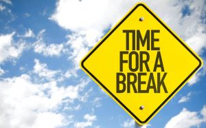 Time for a break sign